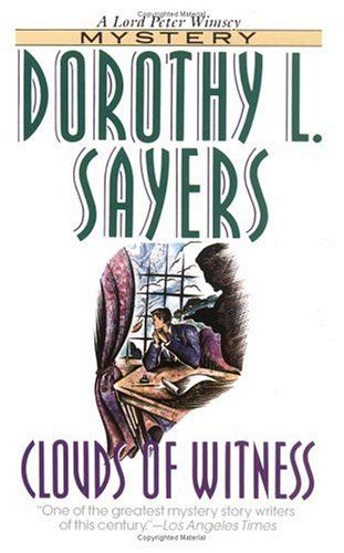 Booktalk More Review Clouds Of Witness By Dorothy L Sayers Books Beloved Book Dorothy L Sayers