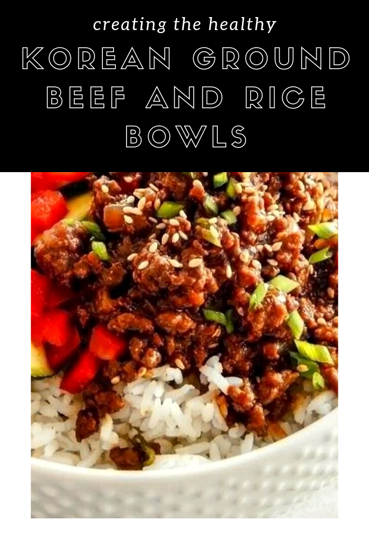 Korean Ground Beef And Rice Bowls The The Perfect Time To Make This Delightful And Genuine Korean Dish Is Fairly Basic An Korean Ground Beef Ground Beef Beef
