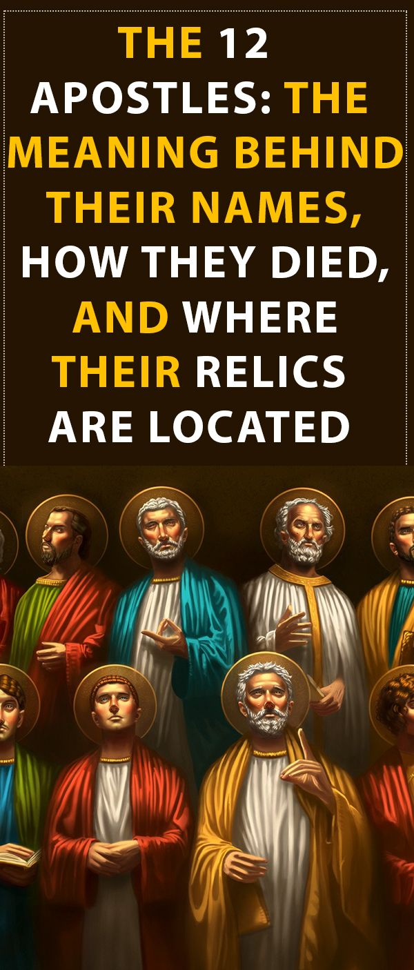 The 12 Apostles: The Meaning Behind Their Names, How They ...