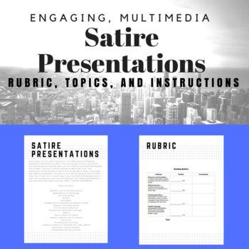 Satire Presentation Assignment Presentation Rubric Modest