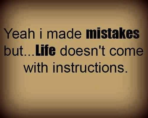 Yesss Inspiring Quotes About Life Mistake Quotes Quotes