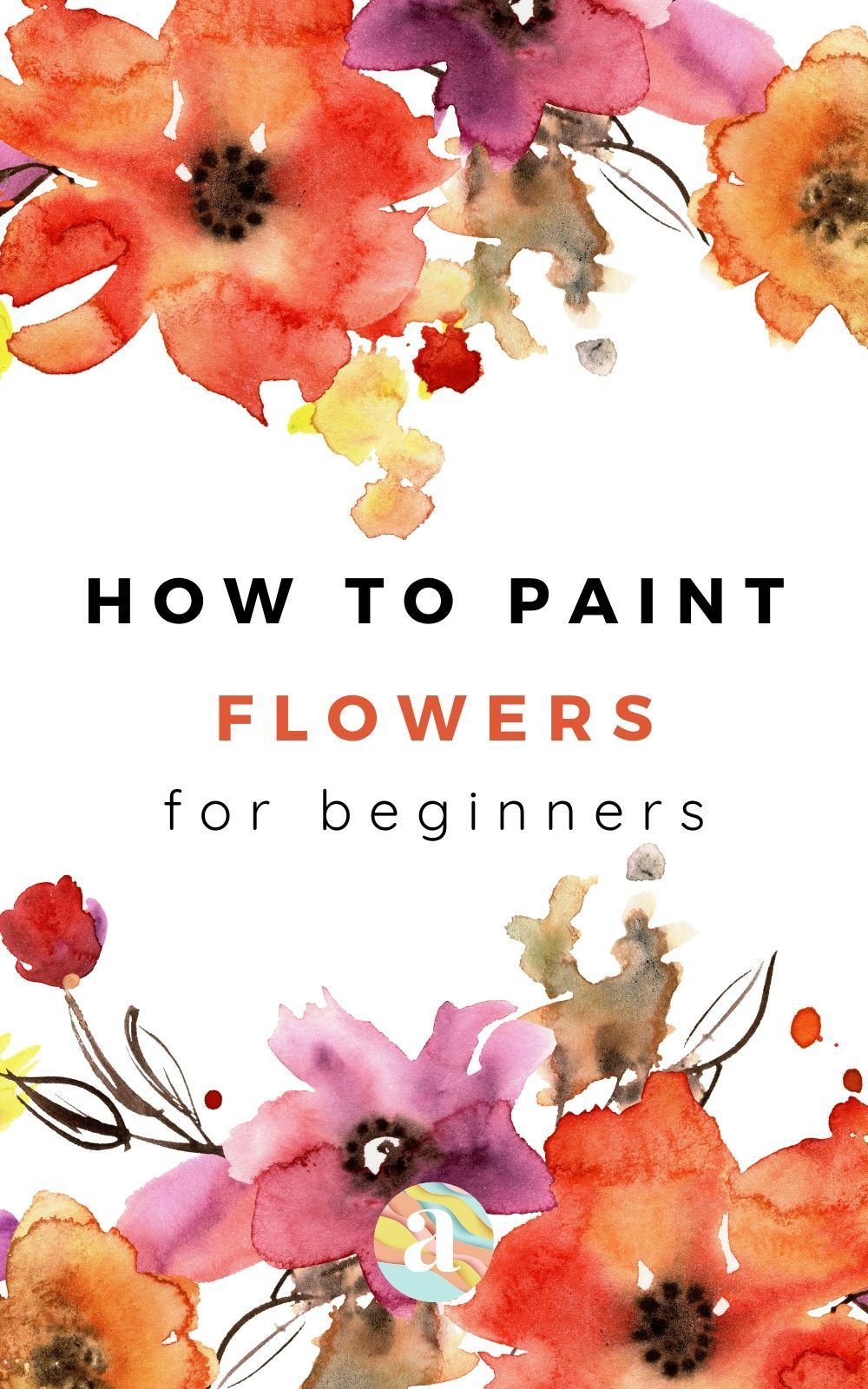 How to draw and paint flowers with watercolors: the ultimate guide