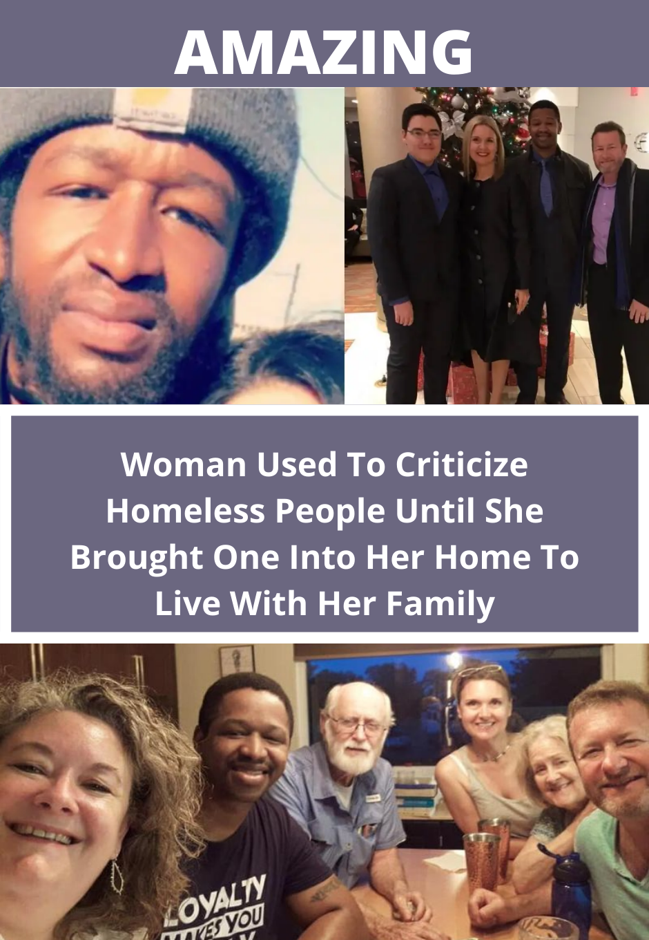 Woman Used To Criticize Homeless People Until She Brought One Into Her Home To Live With Her Family Amazing Women Amazing Women