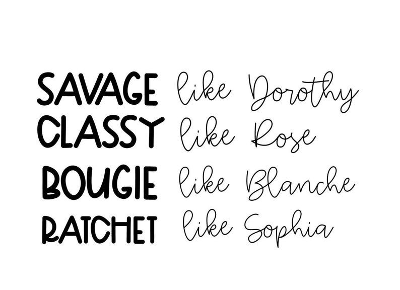 Download Golden Girls Savage Classy Bougie and Ratchet instant ...