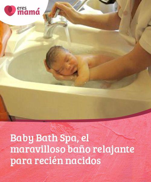 Baby Bath Spa El Maravilloso Bano Relajante Para Recien Nacidos