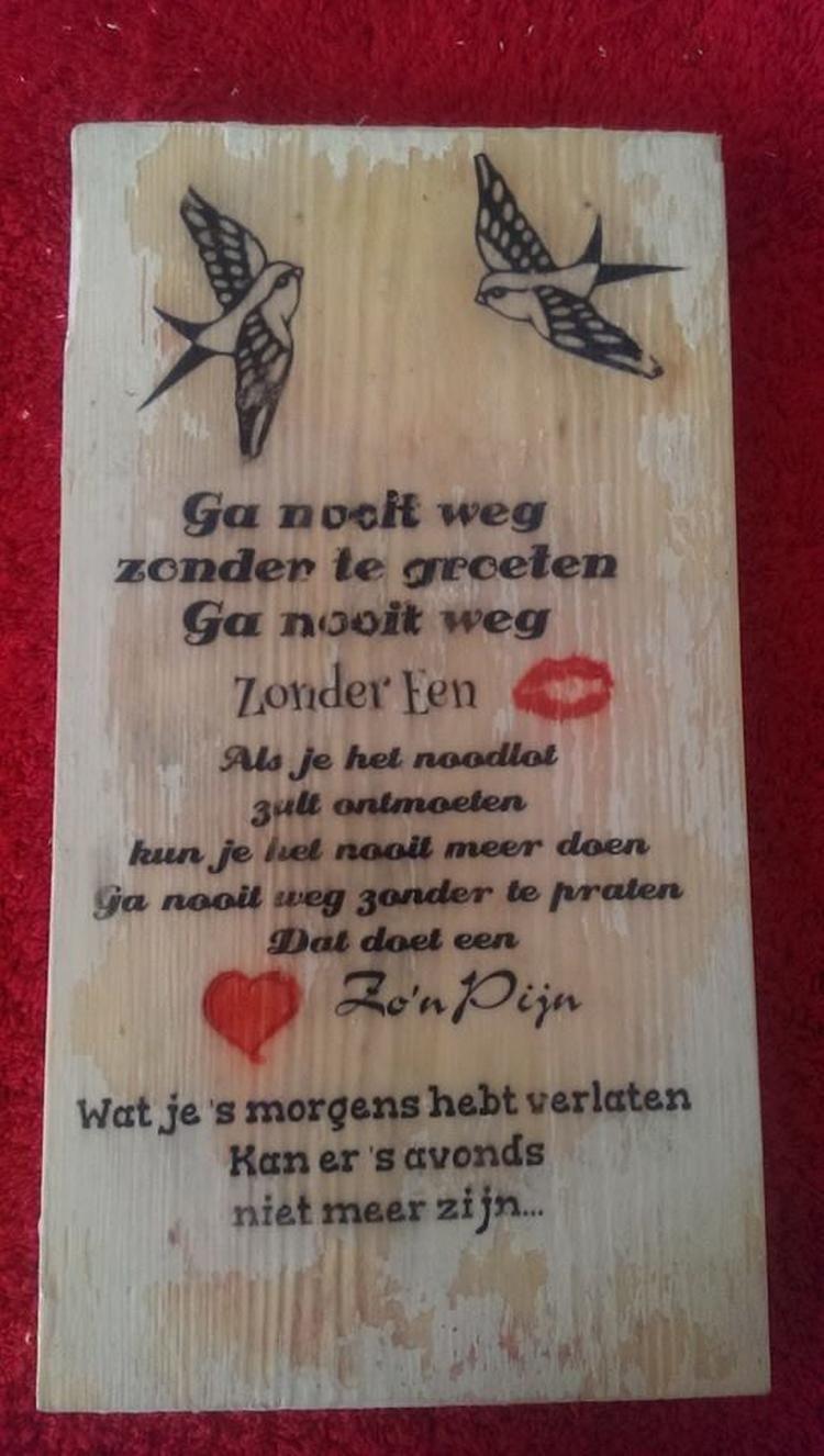 Bekijk de foto van clasina01 met als titel gedicht op hout gemaakt en andere inspirerende plaatjes op Welke.nl.