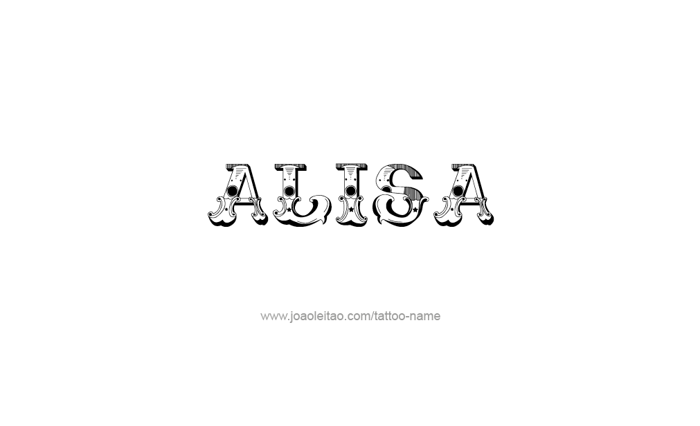 Tattoo Design Name Alisa Lisa Name Name Tattoos Name Tattoo Designs