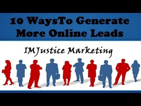 10 Ways To Generate More Online Leads - Lead Generation Tips, Strategies...