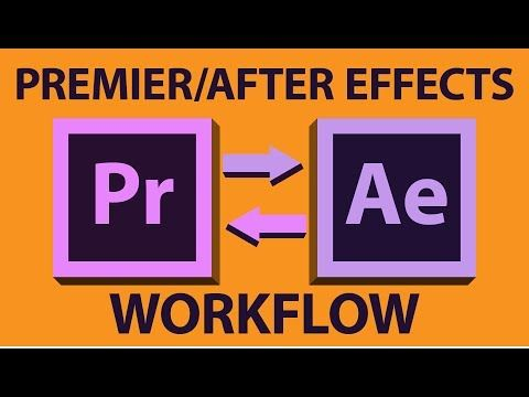 Adobe Premiere Pro To After Effects Workflow Tutorial Youtube