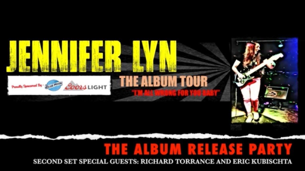 Jennifer Lyn - The Album Release Party: 2nd Set