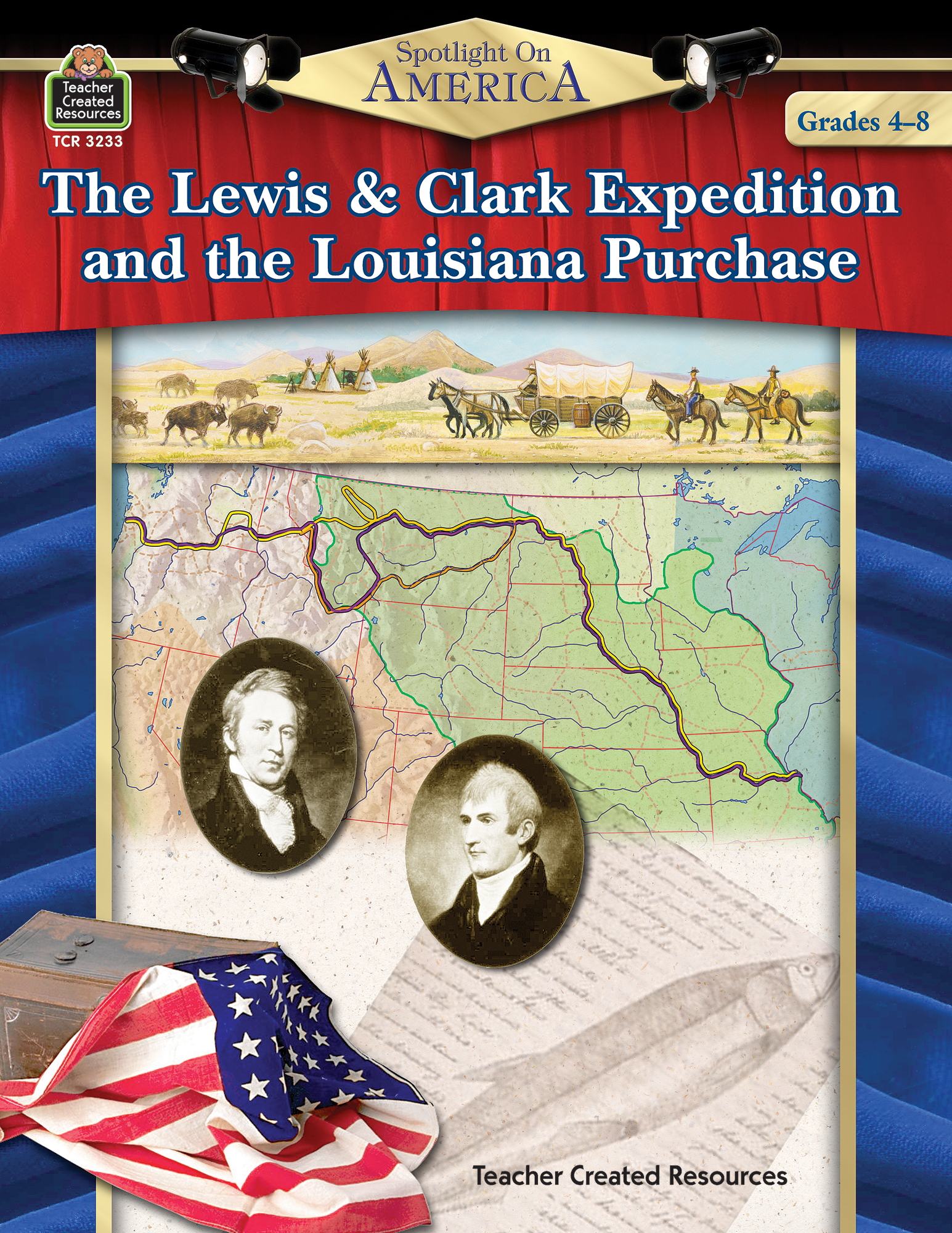 Spotlight On America The Lewis Amp Clark Expedition And The