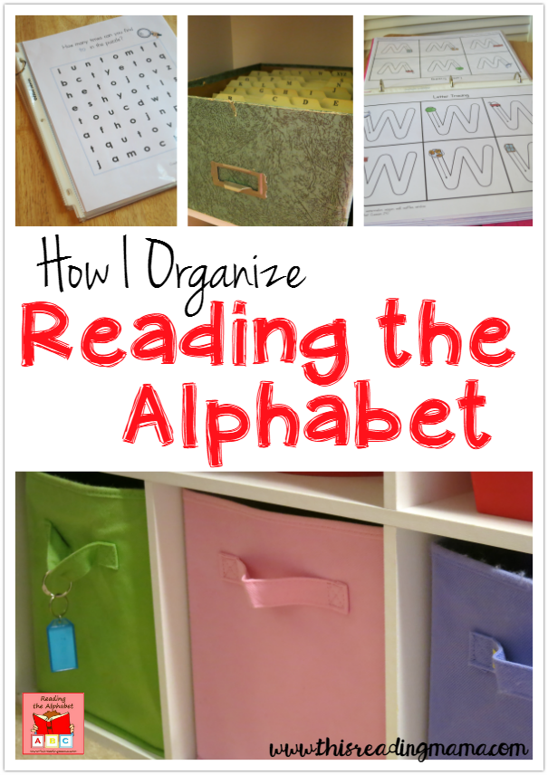 How I Organize Reading the Alphabet ~ tips for organizing my 1400+ page curriculum for beginning readers   This Reading Mama