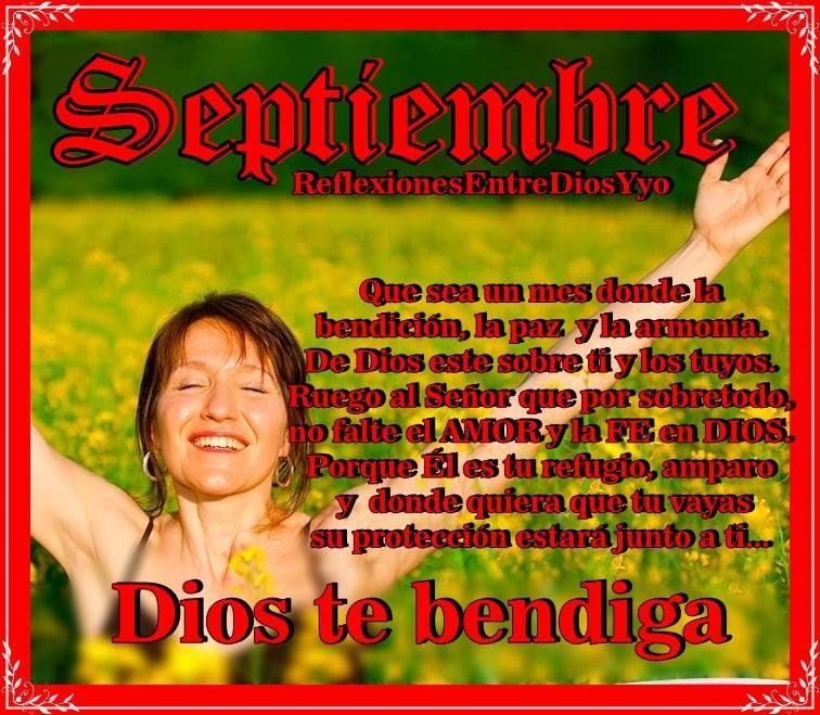 BENDICIONES AMIGOS... QUE EL MES DE SEPTIEMBRE  sea un mes donde la bendición, la paz y la armonía. De Dios este sobre ti y los tuyos. >> https://www.facebook.com/zulema.fernandez.7/posts/972065216186511