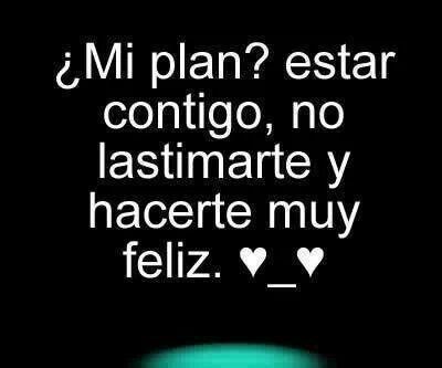 Te gusta mi plan ?