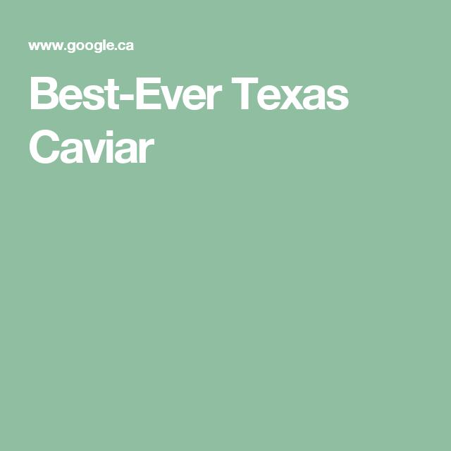 Best-Ever Texas Caviar