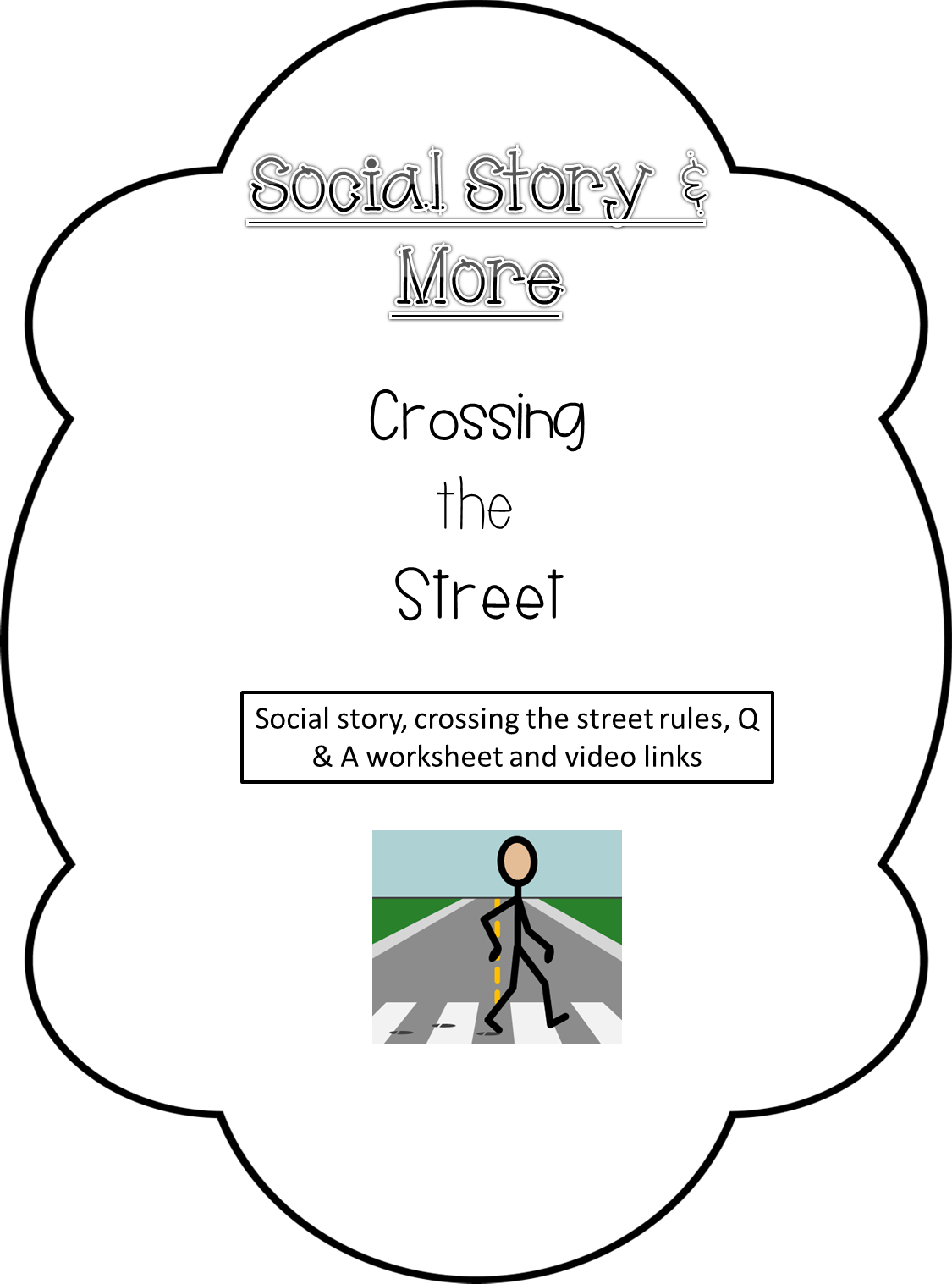 Crossing The Street Social Story Rules And Worksheet