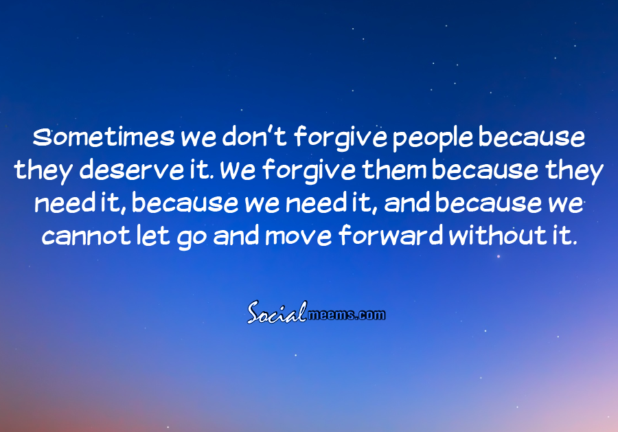 People forgive t why don Why Being
