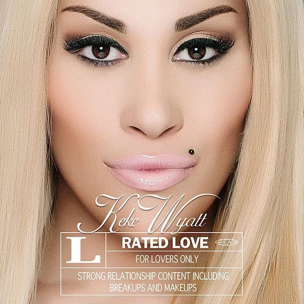 Rated Love by Keke Wyatt : If I Had You