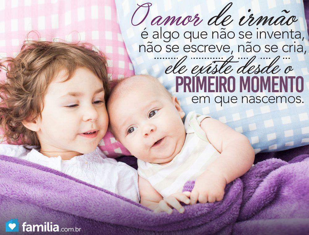 Frases Para Irmao: Amor De Irmã, Frases E Família é