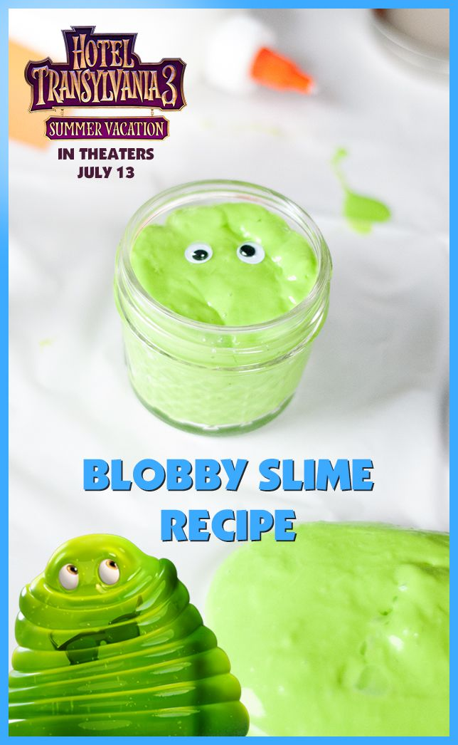 Summertime Is Slime Time Plan A Blobby Themed Activity At Home With Some Bright And Colorful Slime Th Hotel Transylvania Homemade Slime Homemade Slime Recipe