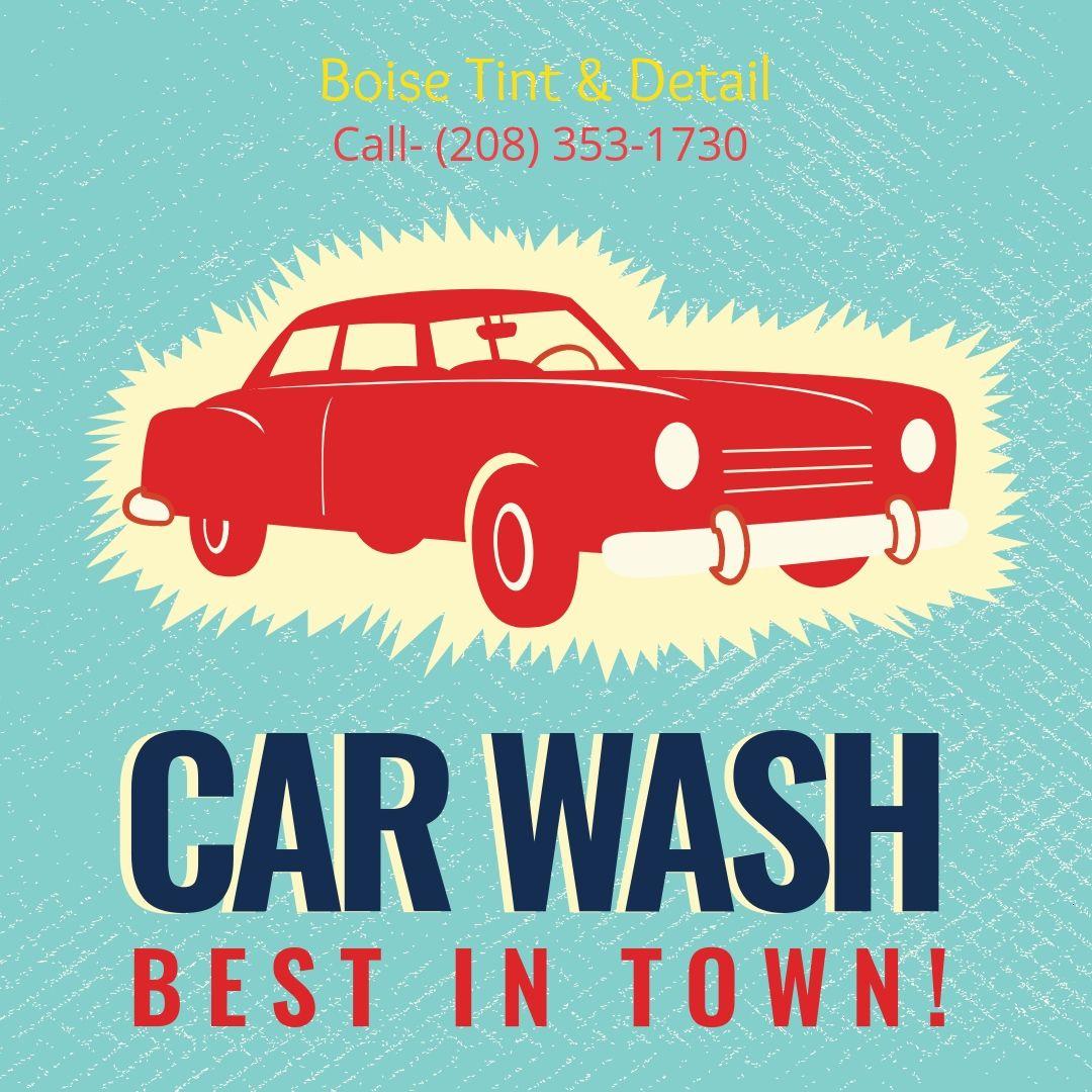 Don T Just Wash Your Car Super Shine It Contact Boise Tint Detail At 208 353 1730 Cardetailingboise Autode Full Service Car Wash Mobile Car Wash Tints