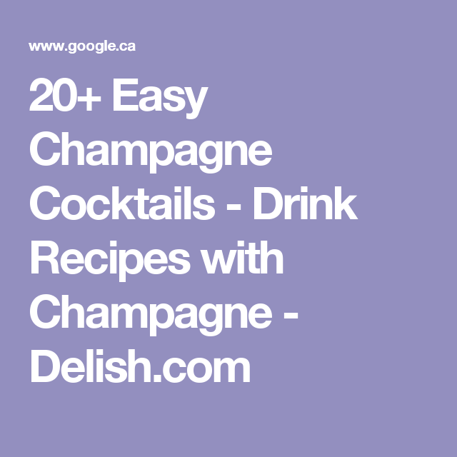 Easy champagne drink recipes