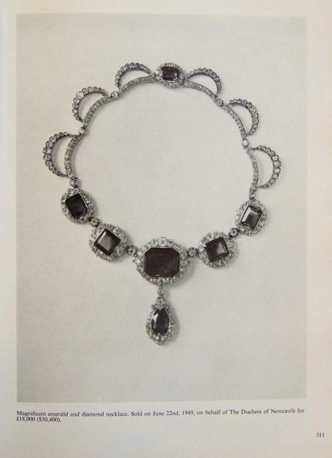 The lovely diamond and emerald necklace worn by the Duchess of Newcastle in the previous pin, was sold on 22 June 1949 for £18,000.