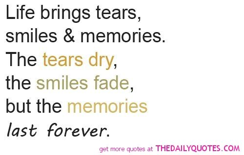 Memories Are Free And Last A Lifetime Blogging Memories Quotes