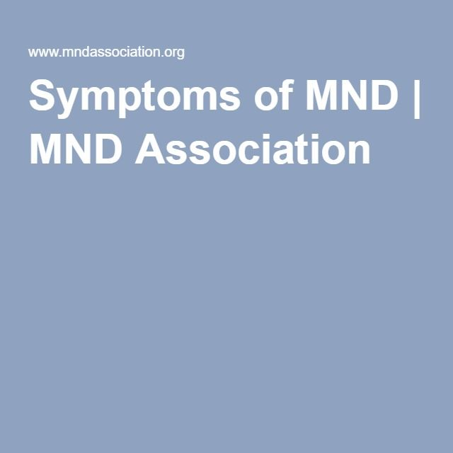 Symptoms of MND #mentalhealth #psychology - MND Association