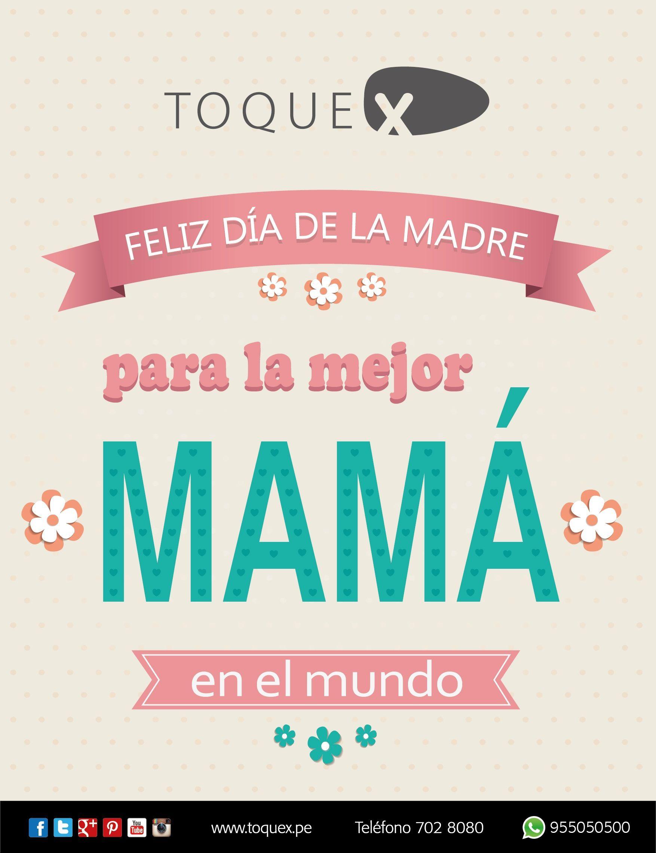Feliz Dia Mama Con Imagenes Feliz Dia Mamacita Feliz Dia De