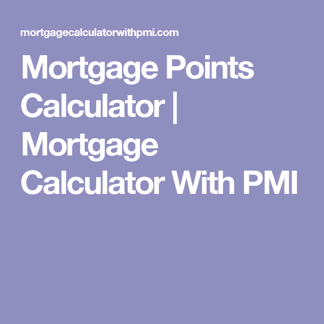 mortgage points calculator