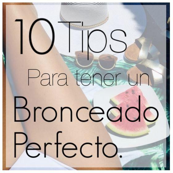 Entre Palmeras: 1O Tips para tener un bronceado perfecto.