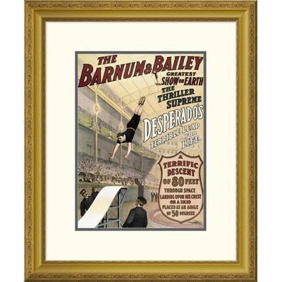 "Global Gallery 'Barnum & Bailey - Desperado's Terrible Leap' Framed Vintage Advertisement Size: 40"" H x 31.65"" W x 1.5"" D"