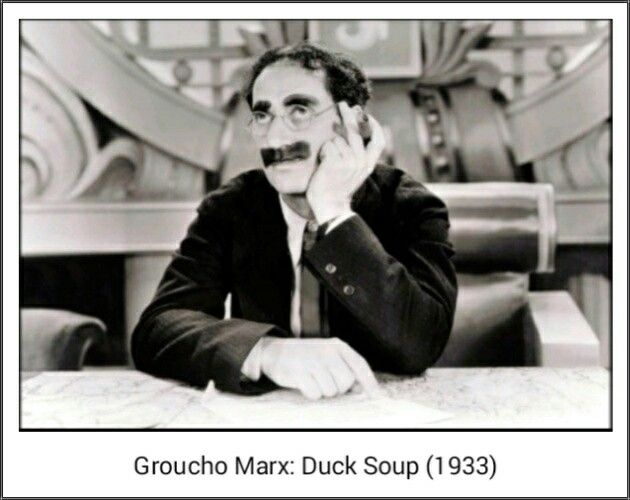Duck Soup 1933 Groucho Groucho Marx Quotes Marx Brothers