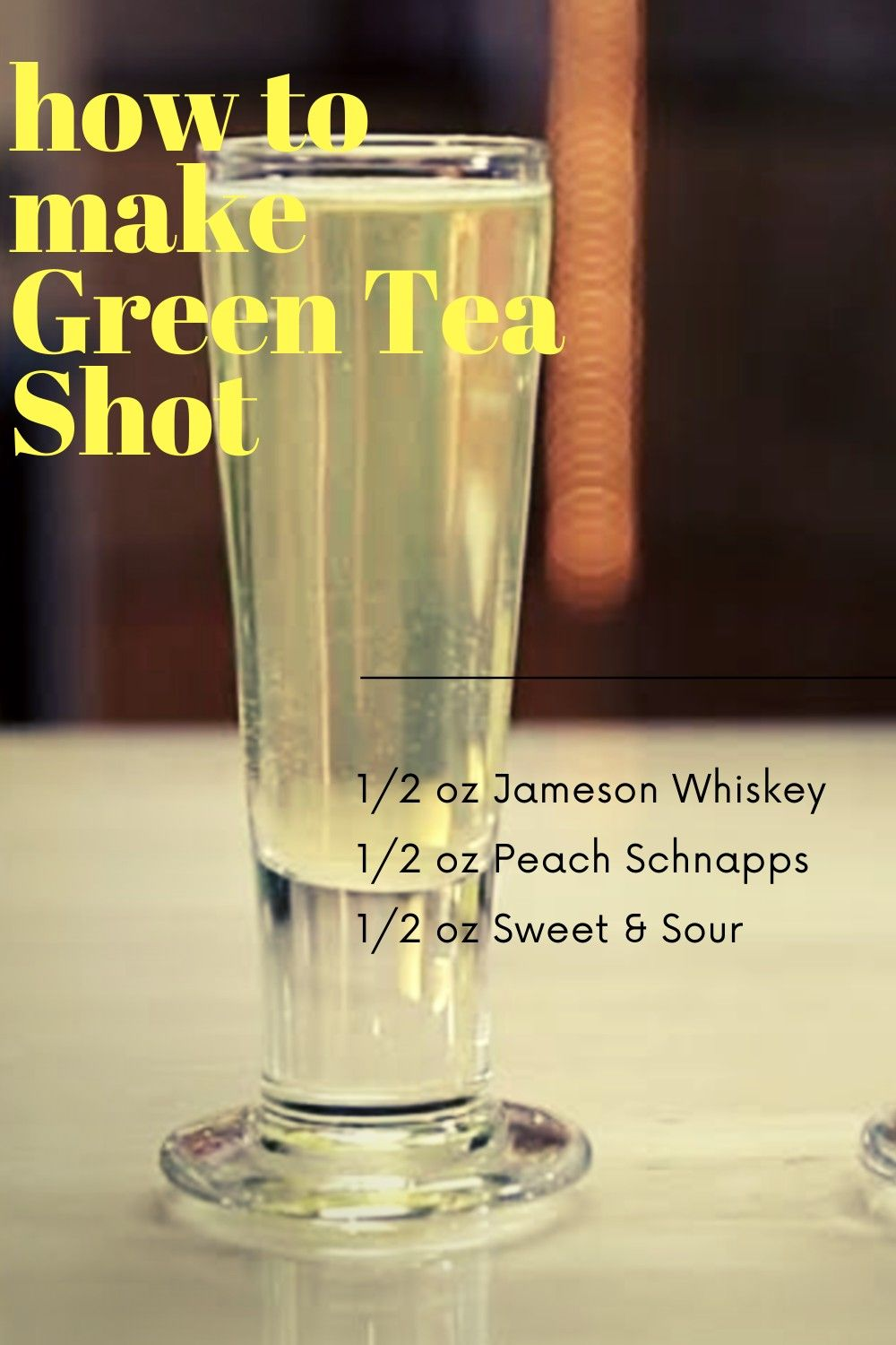 How To Make Green Tea Shot Easi Recipe In 2020 Green Tea Shot Shots Alcohol Green Tea Ingredients