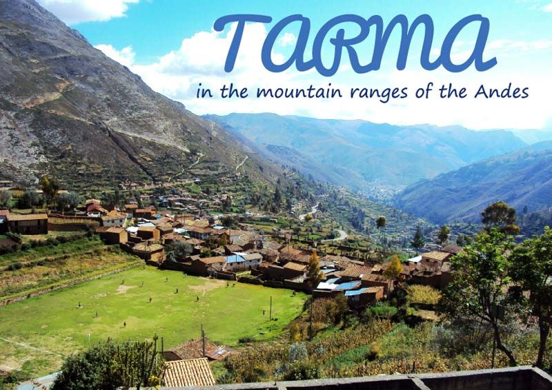 Peru Travel Tips l Tarma in the mountain ranges of the Andes l @pariwanahostels