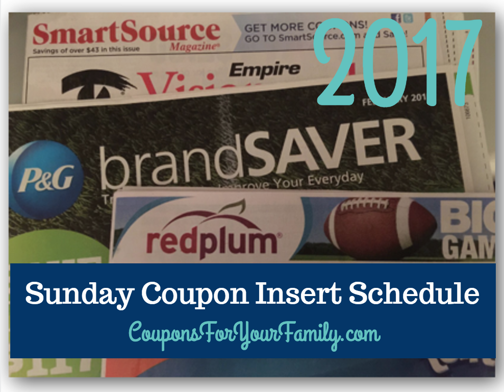 2017 sunday coupon inserts schedule httpwwwcouponsforyourfamilycom sunday coupon inserts schedule