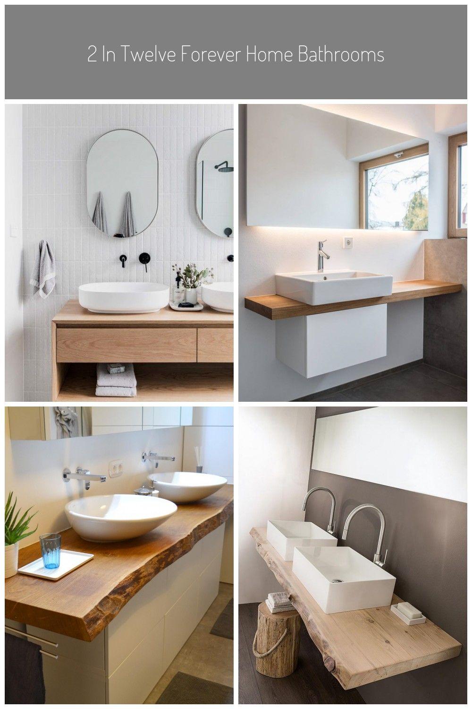 2 In Twelve Forever Home Bathrooms In 2020
