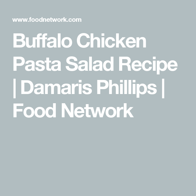 Buffalo Chicken Pasta Salad #buffalochickenpastasalad