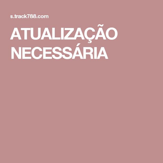 ATUALIZAÇÃO NECESSÁRIA