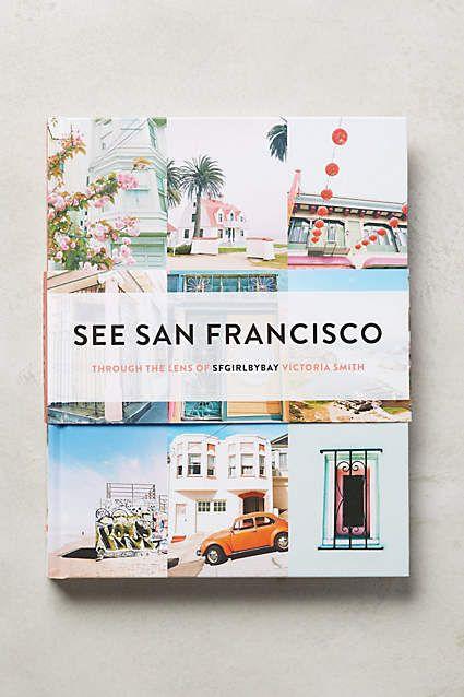 See San Francisco Book Sfgirlbybay I Heart Sf Coffee Table