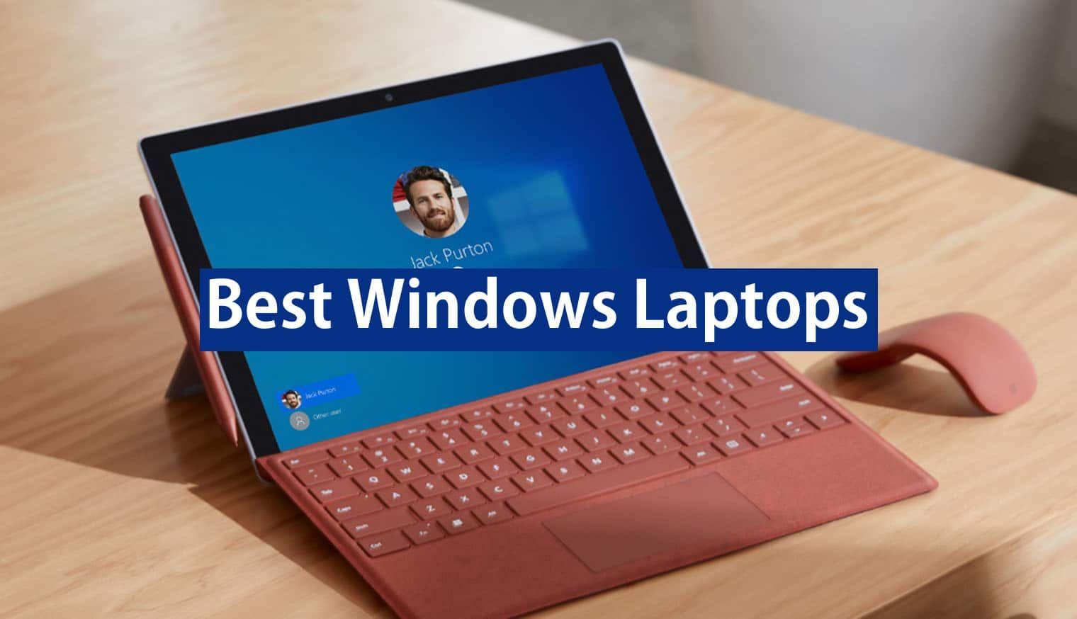 10 Best Windows Laptops 2020 In 2020 Best Laptops Laptop Best Windows