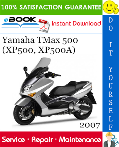 2007 Yamaha Tmax 500 Xp500 Xp500a Scooter Service Repair Manual Repair Manuals Yamaha Repair