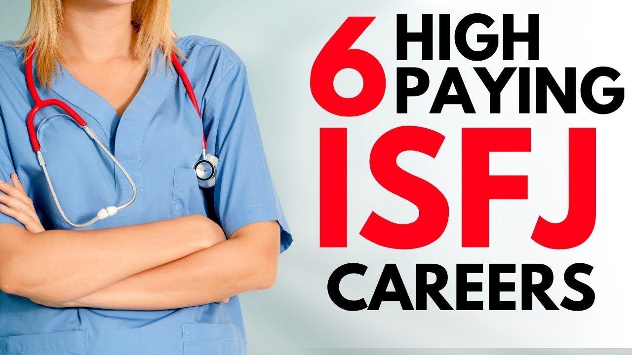 ISFJ Careers 6 High Paying Jobs For ISFJ (2020) High