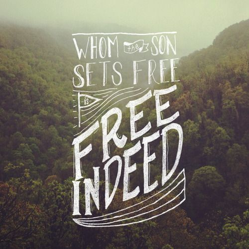 Typographic Verses | Free indeed, Verses, Cool words