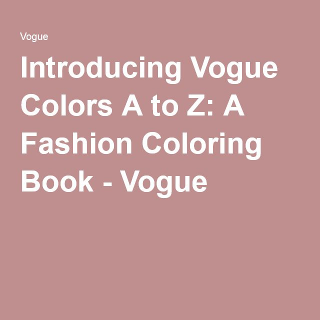 Introducing The First Ever Vogue Coloring Book