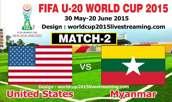 Usa Vs Myanmar Match 2 Fifa U20 World Cup 2015 Fifa U20 World Cup Fifa World Cup