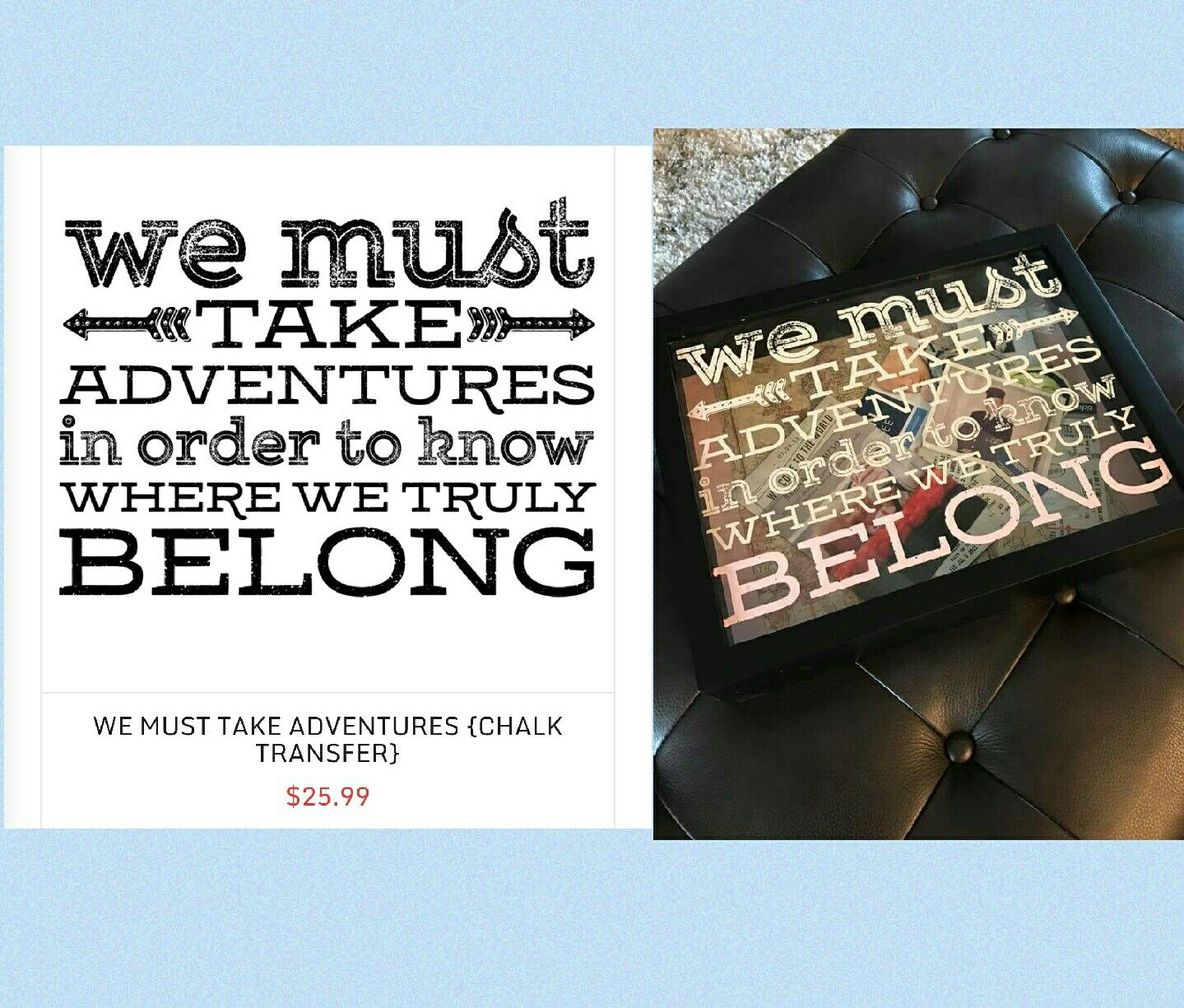 We Must Take Adventures Chalk Couture Transfer DIY, Chalk Couture, Home  Decor