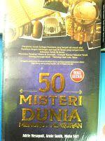 Toko Buku Sang Media : 50 MISTERI DUNIA MENURUT AL QURAN (KEDUA)