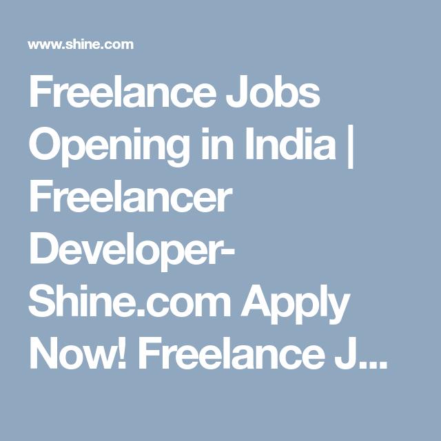 Freelance Jobs Opening In India Freelancer Developer Shine Com Apply Now Freelance Jobs Across India Also Chec Freelancing Jobs Job Resume Skills Section